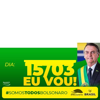 Dia 15/03 Somos Bolsonaro
