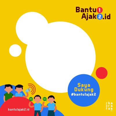 Bantu1ajak2 Support Campaign Twibbon