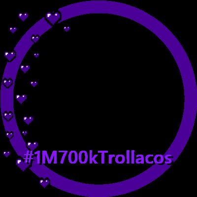 #1M700kTrollacos