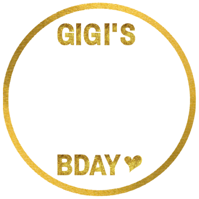 gigi's bday