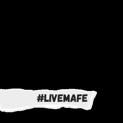 #LiveMafe