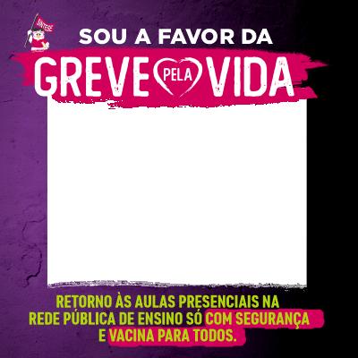 GREVE PELA VIDA