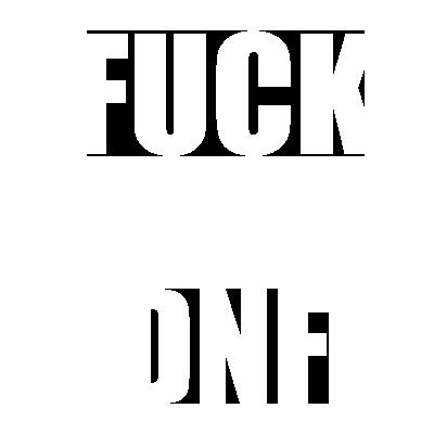 Fuck DNF