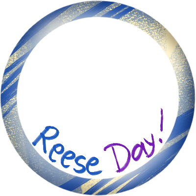 REESE DAY