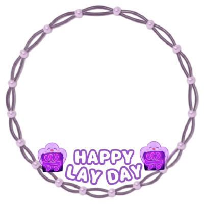 LAY DAY by @ZYXSupportTeam
