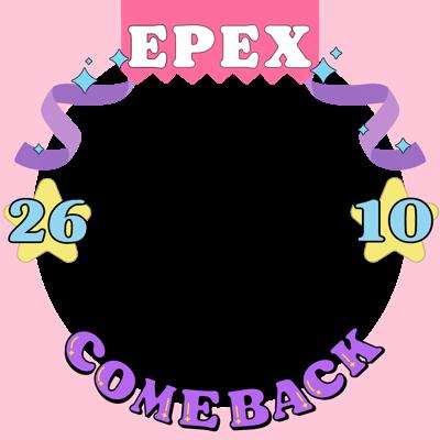 EPEX COMEBACK♡