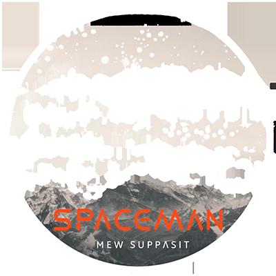 MEW SUPPASIT - SPACEMAN