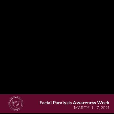 Facial Paralysis Awareness
