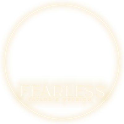 FEARLESS TAYLORS VERSION